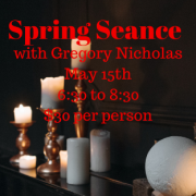 spring seance with greg